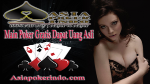 Main Poker Gratis Dapat Uang Asli